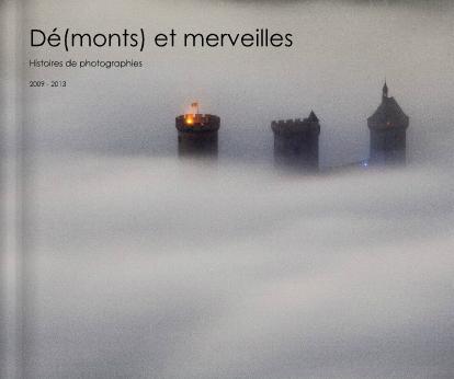 Dé(monts) et merveilles - Stéphane Meurisse